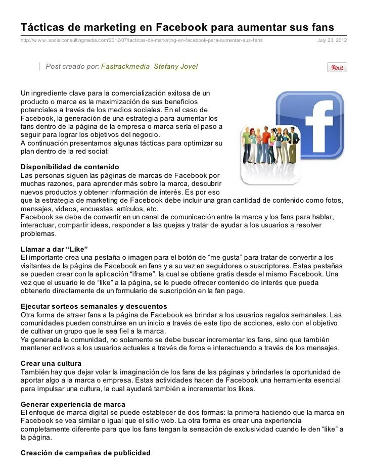 Tácticas de marketing en Facebook para aumentar sus fanshttp://w w w .socialconsultingmedia.com/2012/07/tacticas-de-market...