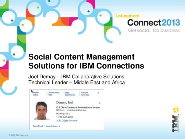Social Content Management                     Solutions for IBM Connections                     Joel Demay – IBM Collabora...