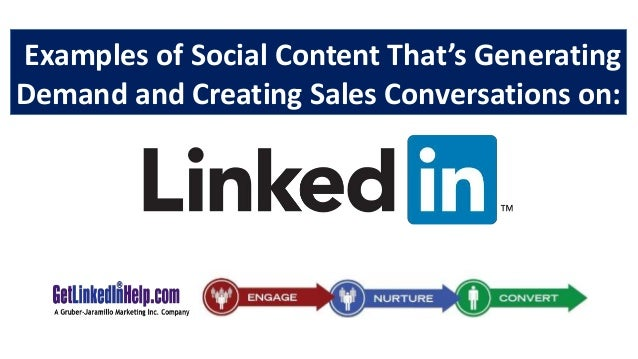 Examples of Social Content That's Generating Demand and Creating Sales Conversations on: