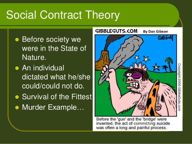 the comparison of social contract and the power of government A comparison of two social contract theorists: locke and hobbes locke and hobbes were both social contract theorists, and both natural law theorists (natural law in the sense of saint thomas aquinas, not natural law in the sense of newton), but there the resemblance ends.
