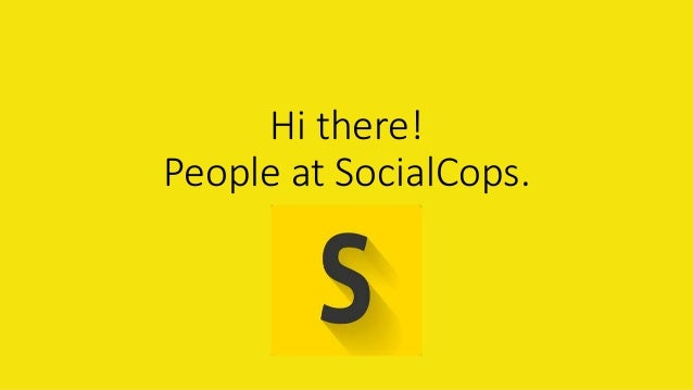 Hi there! People at SocialCops.