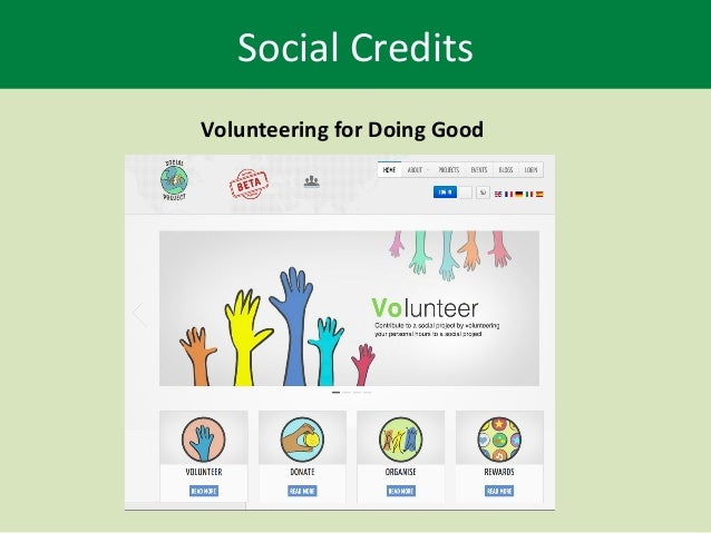 Social	   Credits	    Volunteering	   for	   Doing	   Good