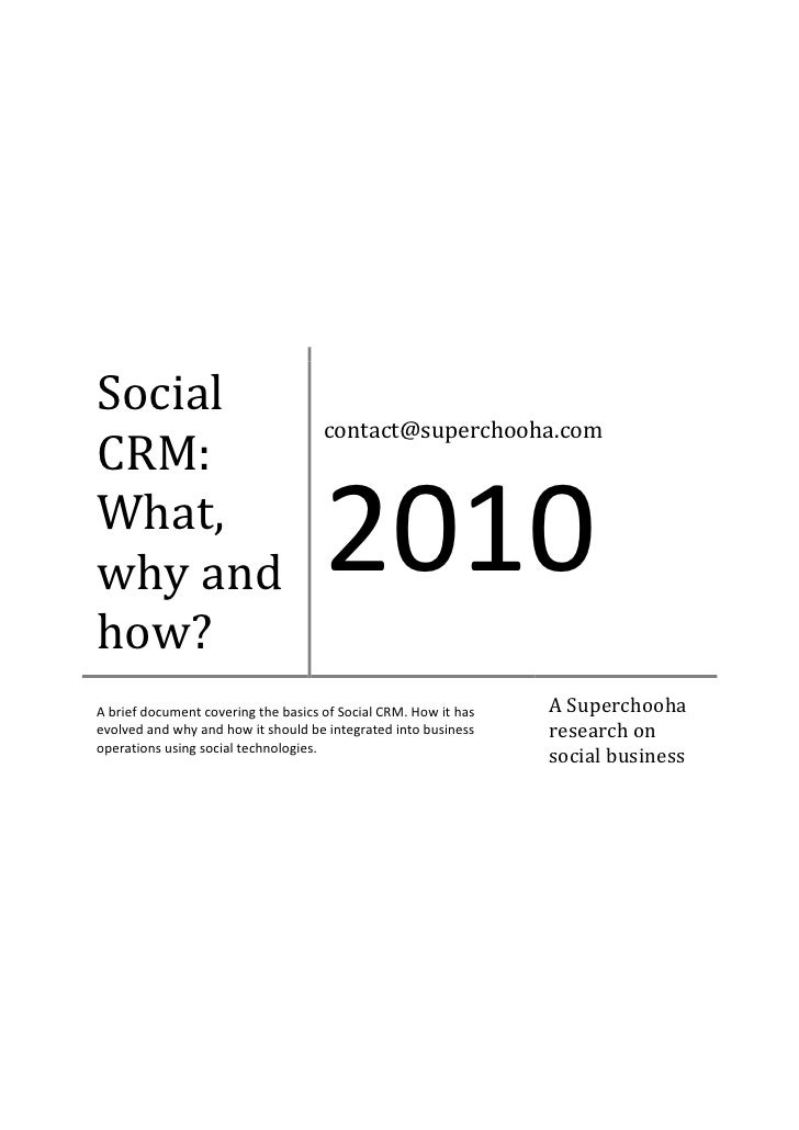 Social                                      contact@superchooha.com CRM: What, why and                              2010 h...