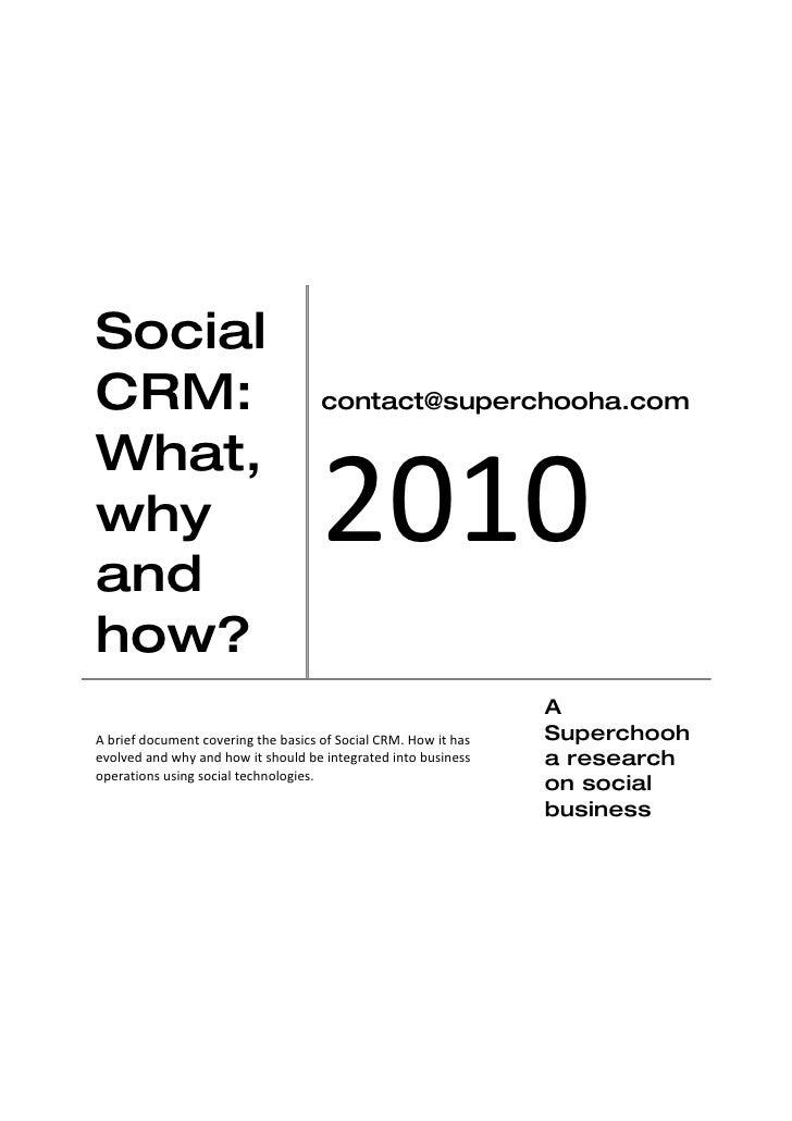 Social CRM:                                 contact@superchooha.com                                          2010 What, wh...