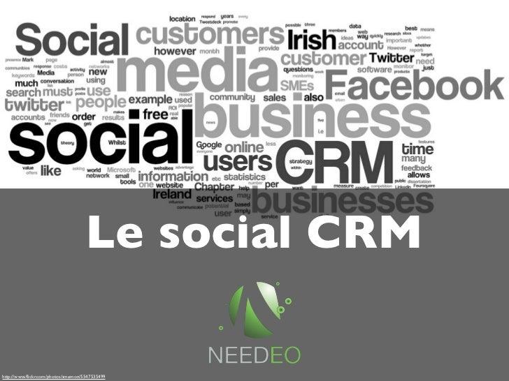 Le social CRMhttp://www.flickr.com/photos/smemon/5547535499