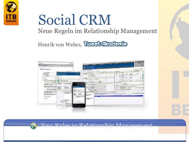 Social CRMNeue Regeln im Relationship ManagementHenrik von Wehrs,: New Rules in Relationship Management