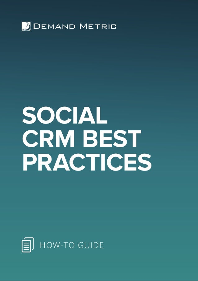 SOCIAL CRM BEST PRACTICES HOW-TO GUIDE
