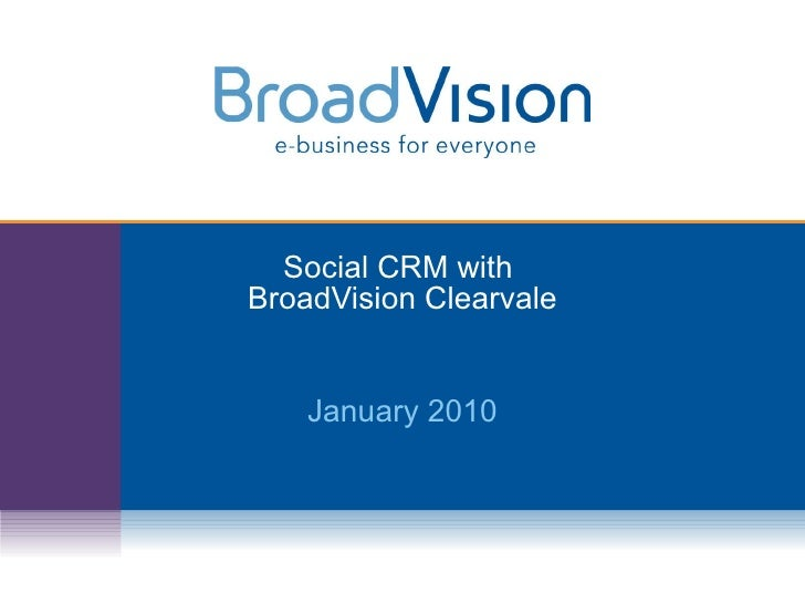 Social CRM with  BroadVision Clearvale January 2010