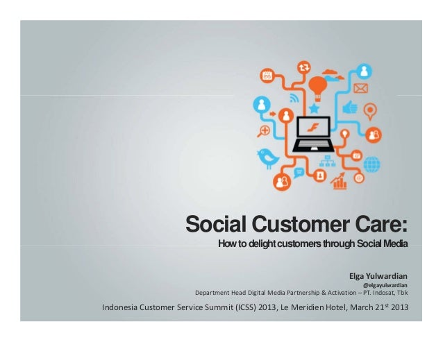 Social Customer Care:                               How to delight customers through Social Media                         ...