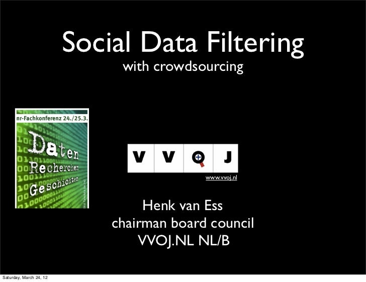 Social Data Filtering                              with crowdsourcing                                           www.vvoj.n...