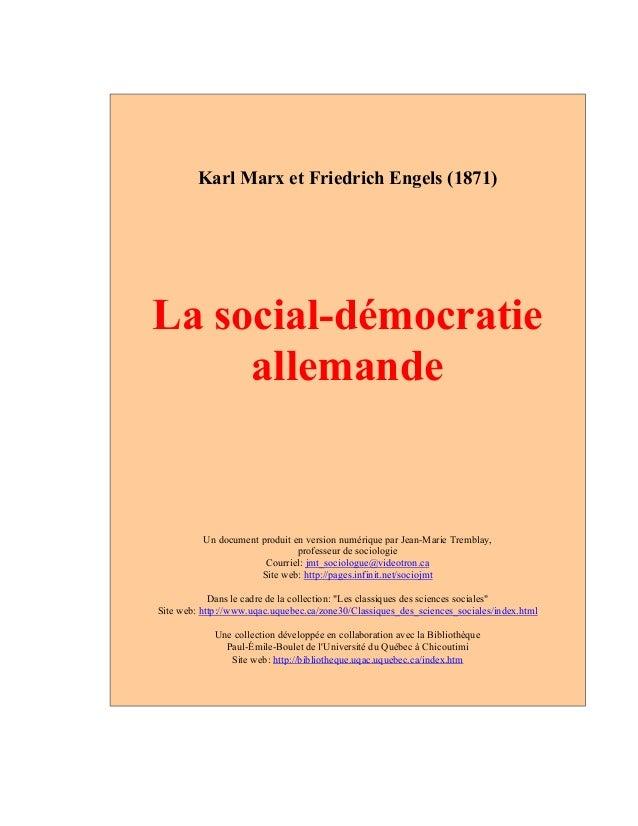Karl Marx et Friedrich Engels (1871)  La social-démocratie  allemande  Un document produit en version numérique par Jean-M...