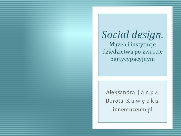 Click to edit Master     sub1tle style Social design.     Muzea i instytucje dziedzictwa po zw...