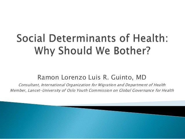 Ramon Lorenzo Luis R. Guinto, MD Consultant, International Organization for Migration and Department of Health Member, Lan...