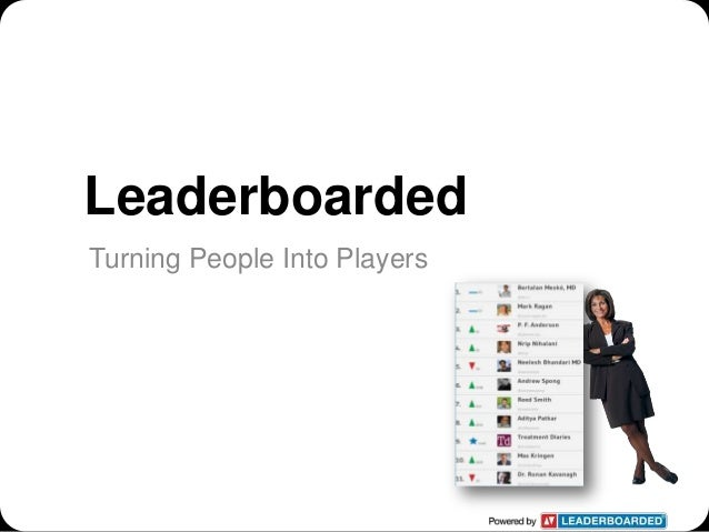 LeaderboardedTurning People Into Players