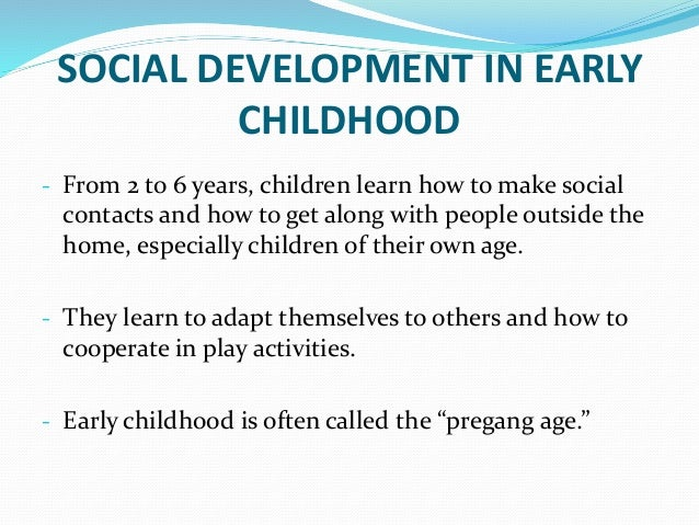 Early Childhood Emotional And Social Development: Social Connections