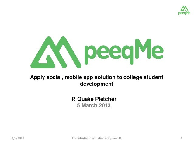 Apply social, mobile app solution to college student                              development                           P....