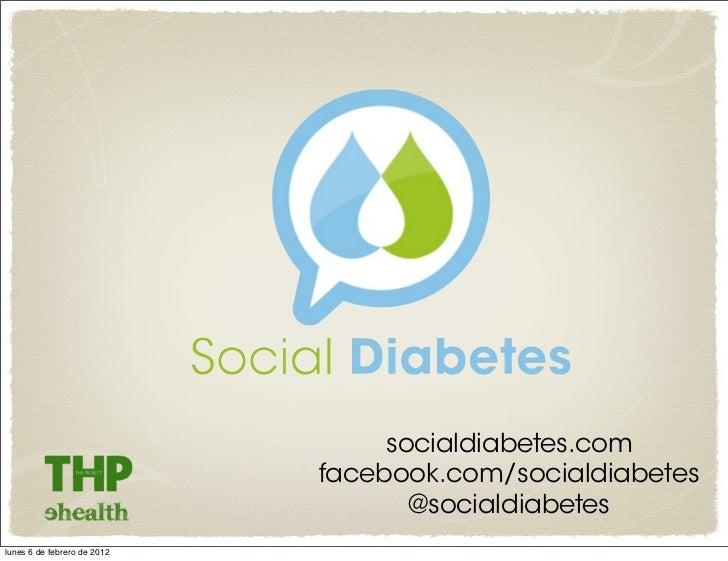 socialdiabetes.com                             facebook.com/socialdiabetes                                    @socialdiabe...