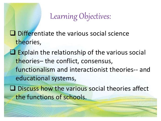 consensus and conflict theories of education Introduction to the social dimensions of education : consensus and conflict theory 1 social dimensions of education lovebella c jao discussant.