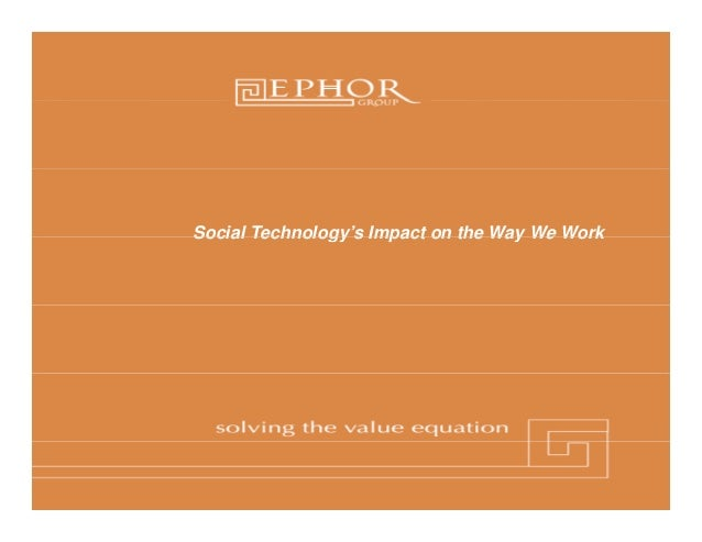 Social Technology s Impact on the Way We Work       Technology's