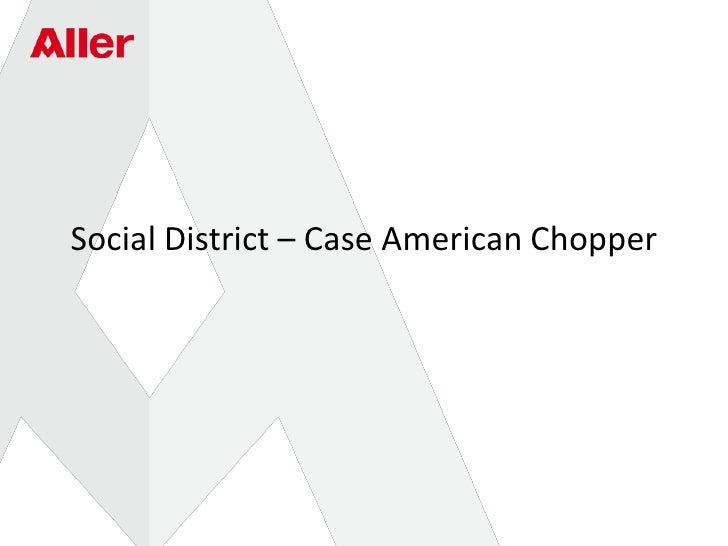 Social District– Case American Chopper<br />
