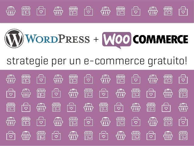+ strategie per un e-commerce gratuito!