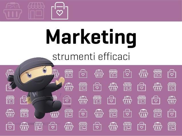 Marketing strumenti efficaci