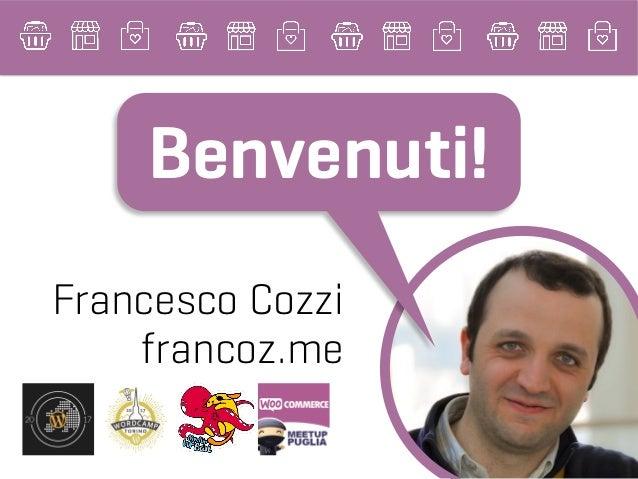 Francesco Cozzi francoz.me Benvenuti!