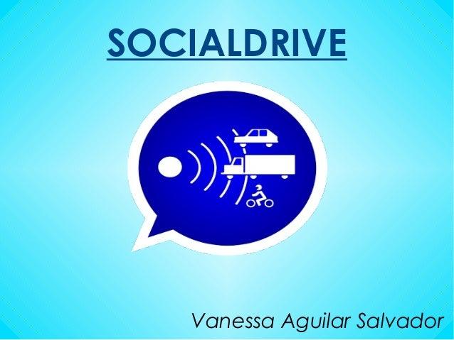 SOCIALDRIVE Vanessa Aguilar Salvador
