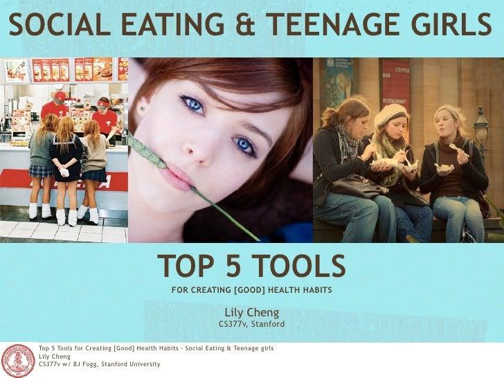 SOCIAL EATING & TEENAGE GIRLS                                            TOP 5 TOOLS                                      ...