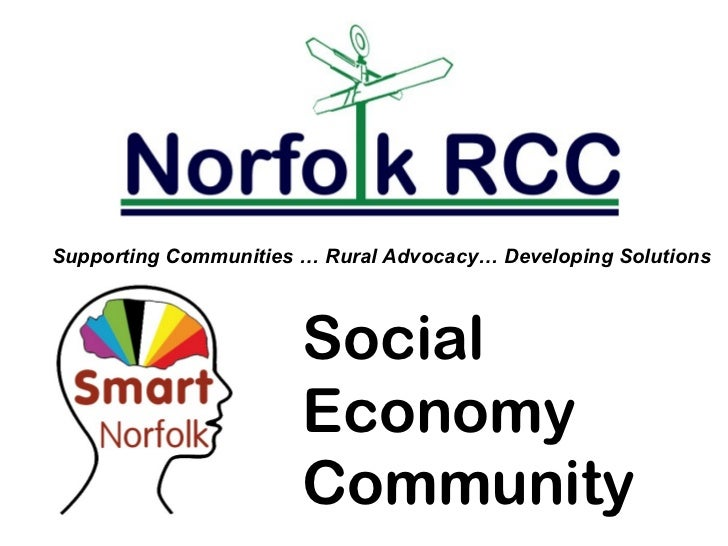 Supporting Communities … Rural Advocacy… Developing Solutions                       Social                       Economy  ...
