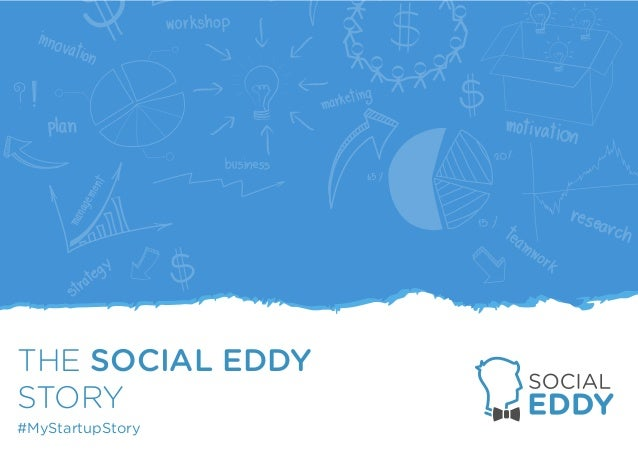 #MyStartupStory THE SOCIAL EDDY STORY