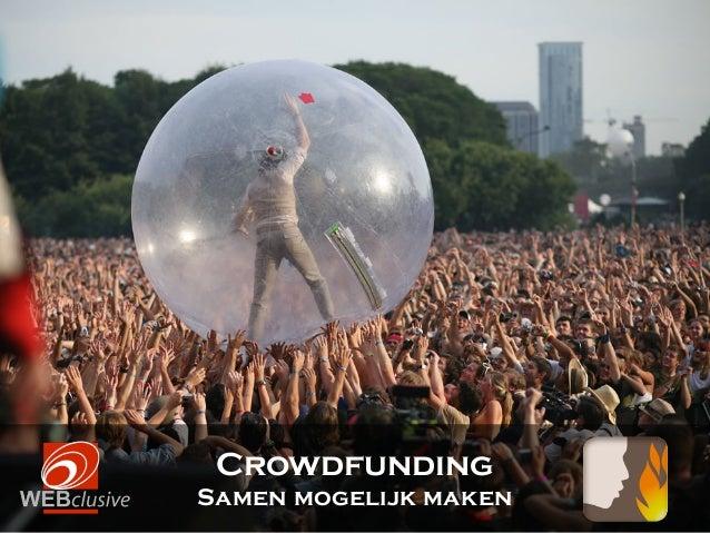 CrowdfundingSamen mogelijk maken