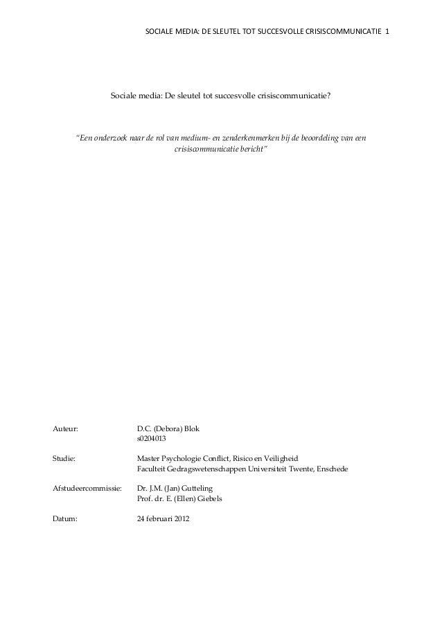 SOCIALE MEDIA: DE SLEUTEL TOT SUCCESVOLLE CRISISCOMMUNICATIE 1 Sociale media: De sleutel tot succesvolle crisiscommunicati...