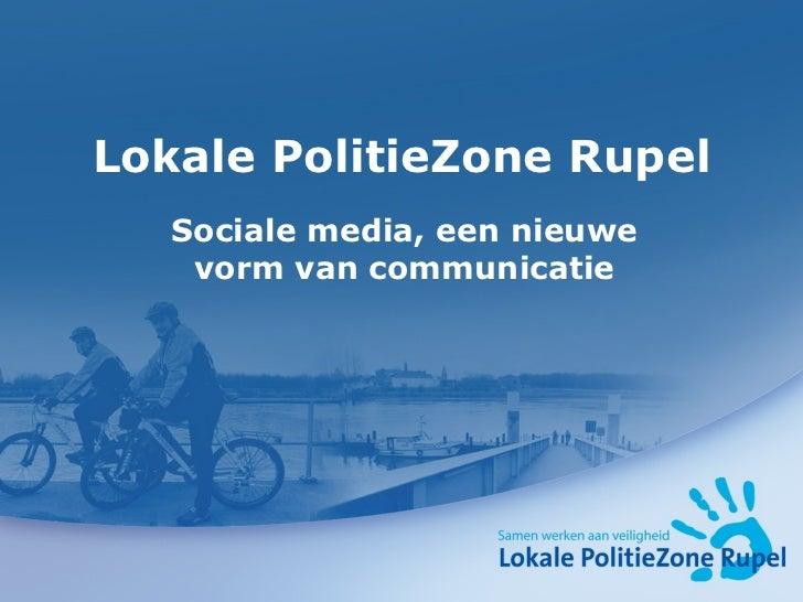 Lokale PolitieZone Rupel Sociale media, een nieuwe vorm van communicatie