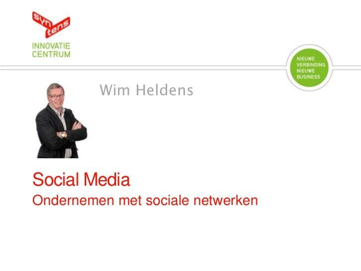 Wim HeldensSocial MediaOndernemen met sociale netwerken