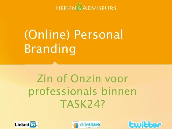 (Online) Personal Branding   Zin of Onzin voor professionals binnen       TASK24?