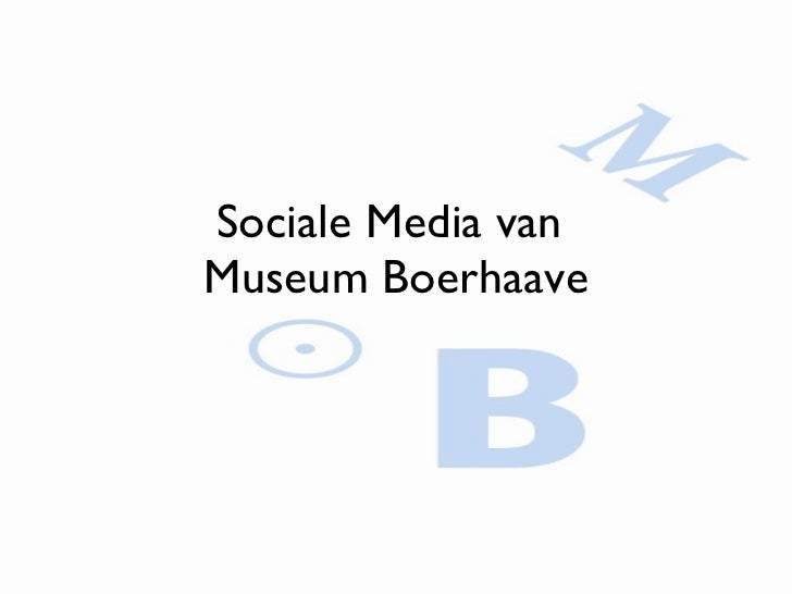 Sociale Media van  Museum Boerhaave