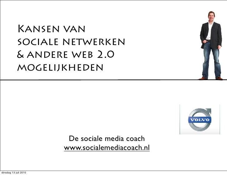 Kansen van             sociale netwerken             & andere web 2.0             mogelijkheden                           ...