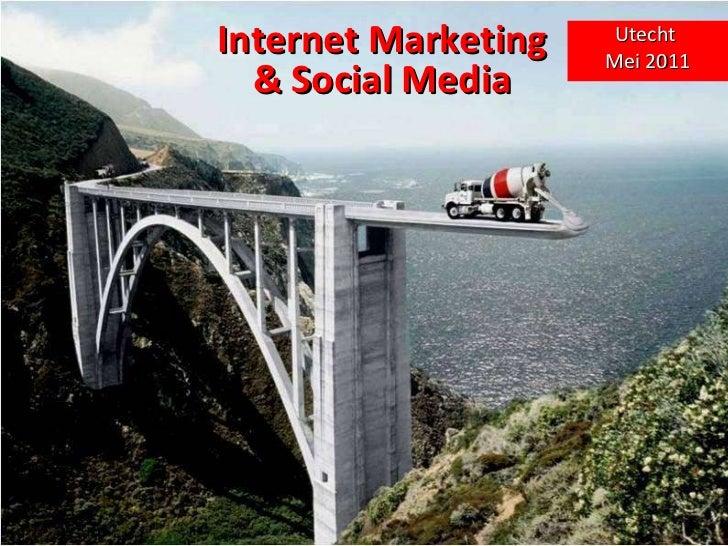 Internet Marketing & Social Media Utecht  Mei 2011