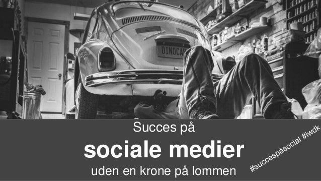 Succes på sociale medier uden en krone på lommen