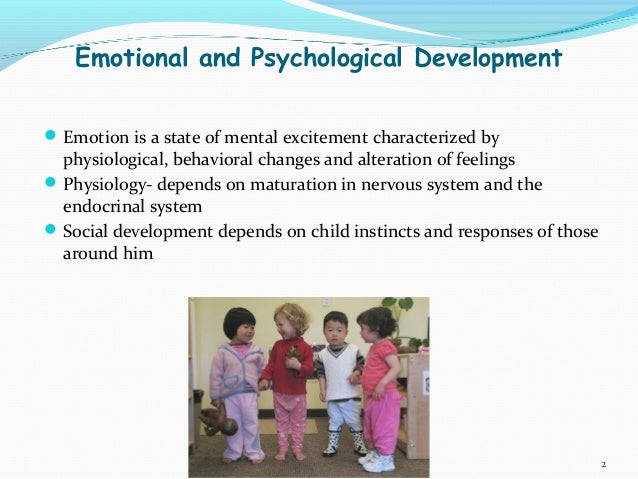 emotional development definition Social-emotional development includes the child's experience, expression, and management of emotions and the ability to establish positive and rewarding relationships with others (cohen and others 2005).