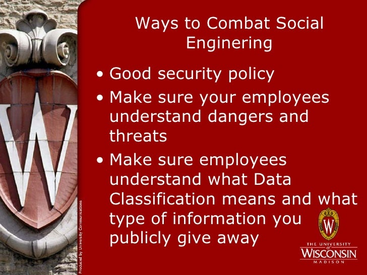 social enginering Social engineering is the art of manipulating people so they give up confidential  information, which includes your passwords, bank information, or access to your .