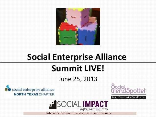 Social Enterprise Alliance Summit LIVE! June 25, 2013