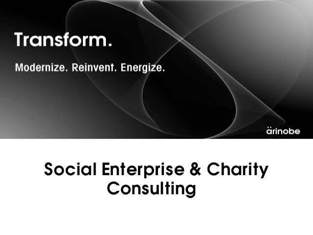 Social Enterprise & Charity        Consulting