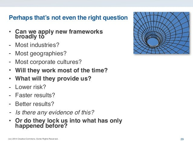 (cc) 2014 Creative Commons. Some Rights Reserved. Perhaps that's not even the right question • Can we apply new frameworks...