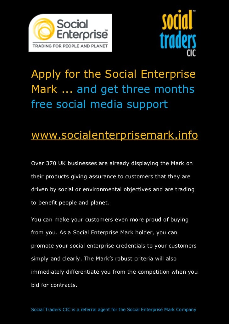 Apply for the Social EnterpriseMark ... and get three monthsfree social media supportwww.socialenterprisemark.infoOver 370...