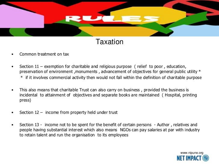 Taxation•   Common treatment on tax•   Section 11 – exemption for charitable and religious purpose ( relief to poor , educ...