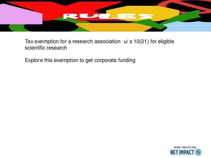 Tax exemption for a research association u/ s 10(21) for eligiblescientific researchExplore this exemption to get corporat...