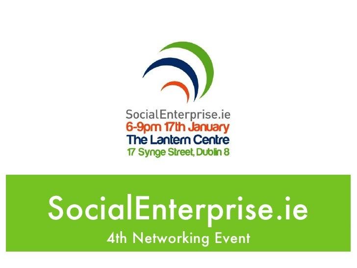 SocialEnterprise.ie    4th Networking Event
