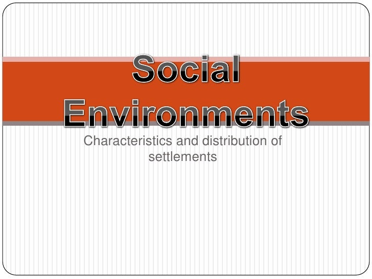 Characteristics and distribution of           settlements